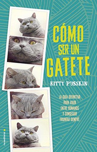 CÓMO SER UN GATETE – Kitty Pusskin