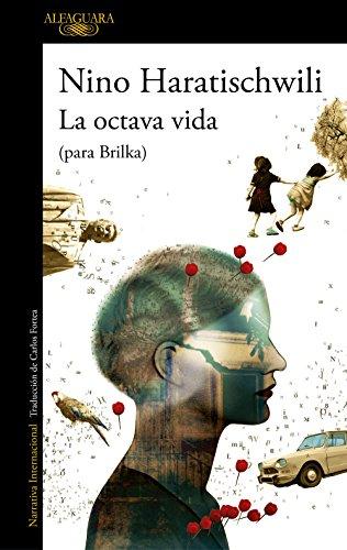LA OCTAVA VIDA – Nino Haratischwili