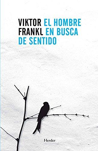 EL HOMBRE EN BUSCA DE SENTIDO – Viktor Frankl