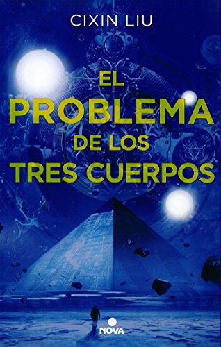 EL PROBLEMA DE LOS TRES CUERPOS (Trilogía de los Tres Cuerpos 1) – Cixin Liu