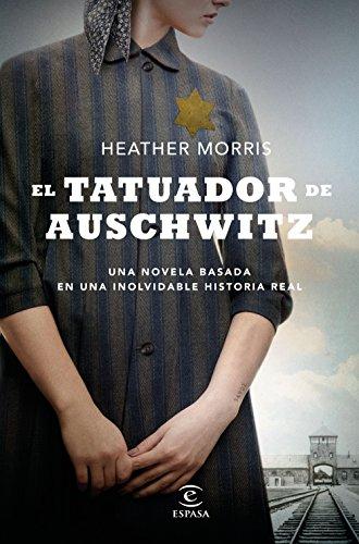 EL TATUADOR DE AUSCHWITZ – Heather Morris