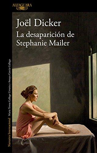 LA DESAPARICIÓN DE STEPHANIE MAILER – Joël Dicker