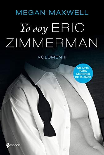 YO SOY ERIC ZIMMERMAN (VOL. II) – Megan Maxwell