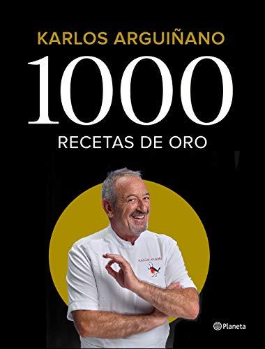1000 RECETAS DE ORO – Karlos Arguiñano