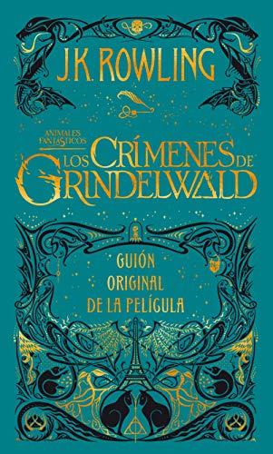 LOS CRÍMENES DE GRINDELWALD – J.K. Rowling