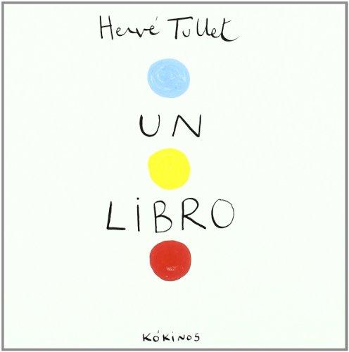 UN LIBRO – Hervé Tullet