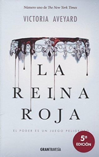 LA REINA ROJA – Victoria Aveyard