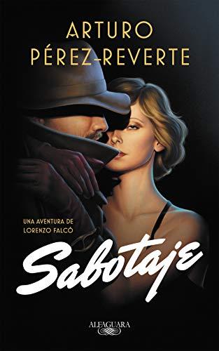 SABOTAJE (Serie Falcó) – Arturo Pérez-Reverte