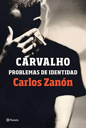 CARVALHO: Problemas de Identidad – Carlos Zanón