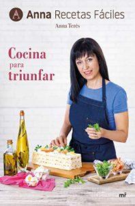 DESCARGAR en PDF el libro Cocina para Triunfar de Anna Recetas Fáciles Gratis y Completo