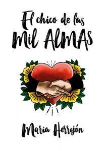DESCARGAR en PDF el libro El Chico de las mil Almas de María Herrejón Gratis y Completo