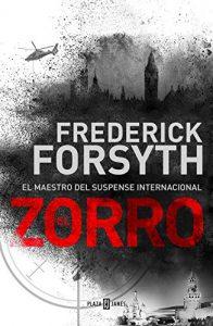 DESCARGAR en PDF el libro El Zorro de Frederick Forsyth Gratis y Completo
