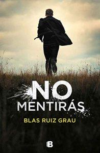 DESCARGAR en PDF el libro No mentirás de Blas Ruiz Grau Gratis y Completo