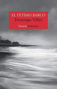 DESCARGAR en PDF el libro El Último Barco de Domingo Villar Gratis y Completo
