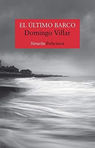 EL ÚLTIMO BARCO – Domingo Villar