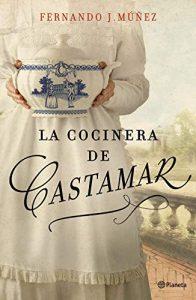 DESCARGAR PDF (Gratis) La Cocinera de Castamar de Fernando J. Múñez