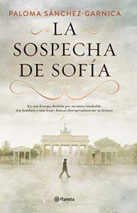 DESCARGAR PDF (Gratis) La sospecha de Sofía de Paloma Sánchez-Garnica