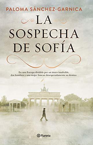 LA SOSPECHA DE SOFÍA – Paloma Sánchez-Garnica