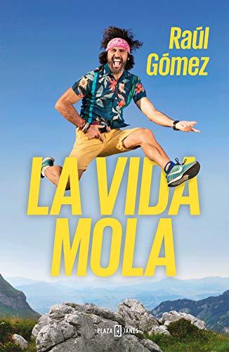 LA VIDA MOLA – Raúl Gómez (Maraton Man)