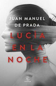 DESCARGAR PDF (Gratis) Lucía en la Noche de Juan Manuel de Prada