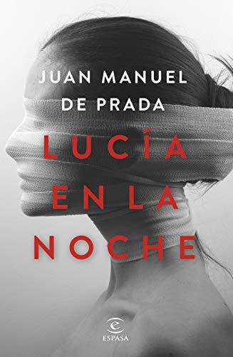 LUCÍA EN LA NOCHE – Juan Manuel de Prada