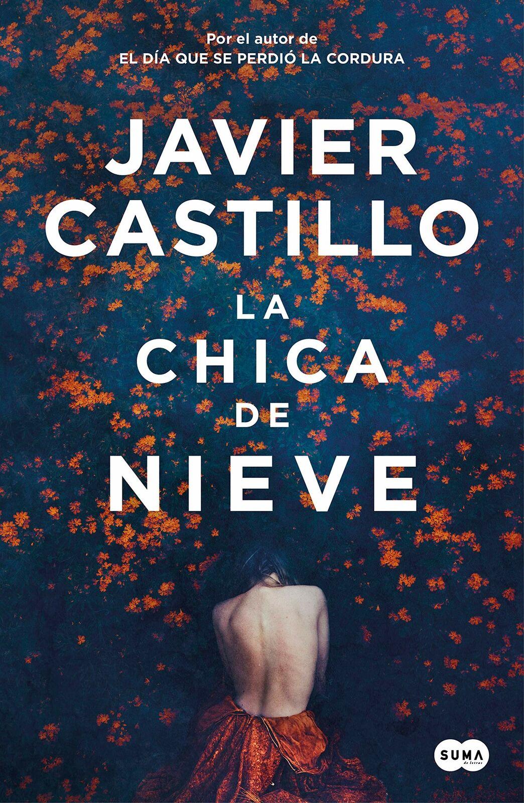 Libro de Javier Castillo: LA CHICA DE NIEVE