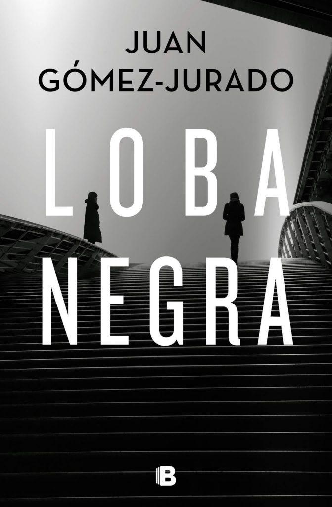 DESCARGAR en PDF el libro Loba Negra de Juan Gómez-Jurado Gratis y Completo