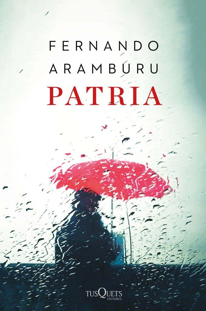 PATRIA – Fernando Aramburu