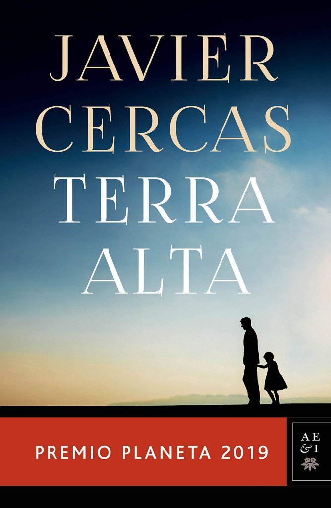 TERRA ALTA: Premio Planeta 2019 – Javier Cercas