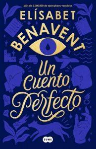 DESCARGAR en PDF el libro Un Cuento Perfecto de Elisabet Benavent Gratis y Completo