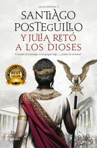 DESCARGAR en PDF el libro Y Julia retó a los dioses de Santiago Posteguillo Gratis y Completo