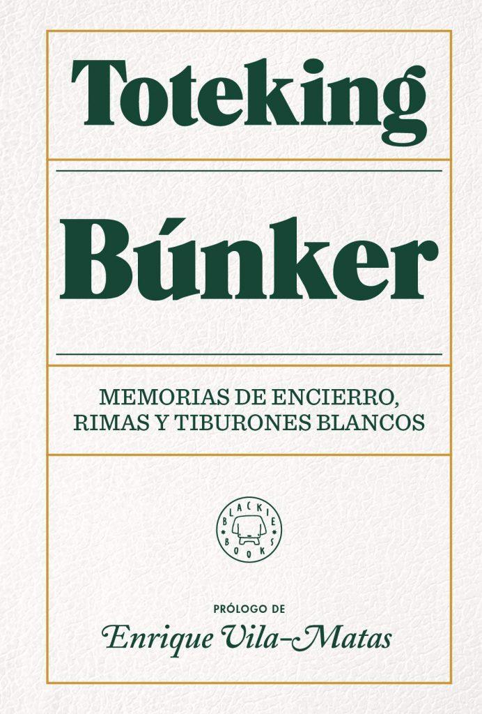 BÚNKER: Memorias de encierro, rimas y Tiburones Blancos – TOTEKING