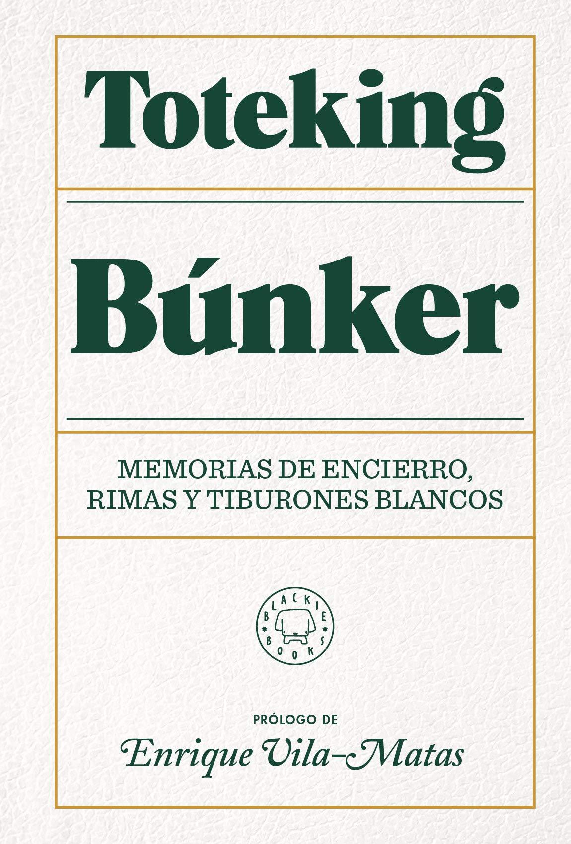DESCARGAR en PDF el libro Búnker: Memorias de encierro, rimas y tiburones blancos de Toteking Gratis