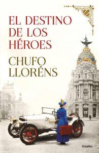 DESCARGAR en PDF el libro El destino de los Héroes de Chufo Lloréns Gratis
