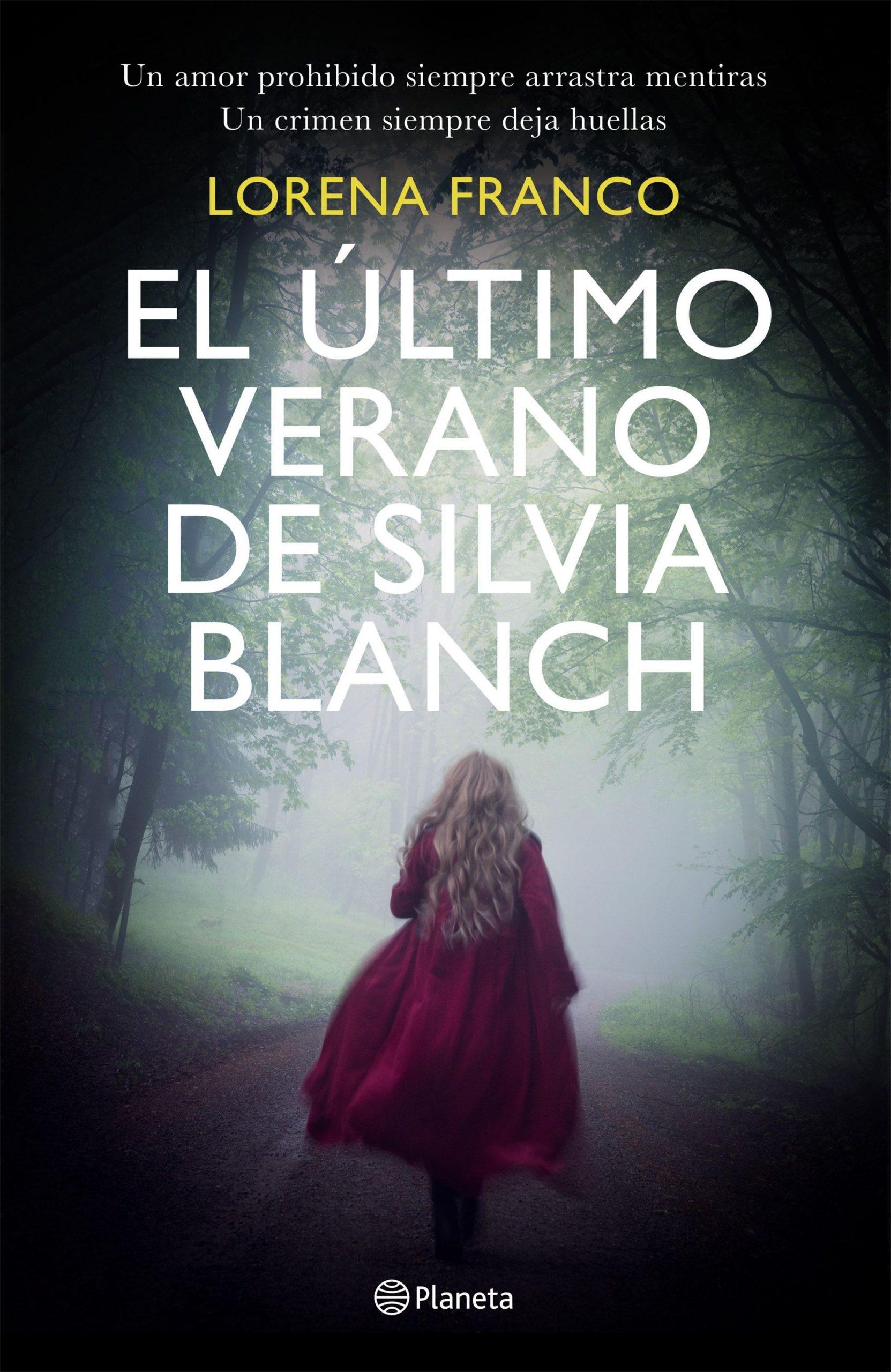 DESCARGAR en PDF el libro El último Verano de Silvia Blanch de Lorena Franco Gratis