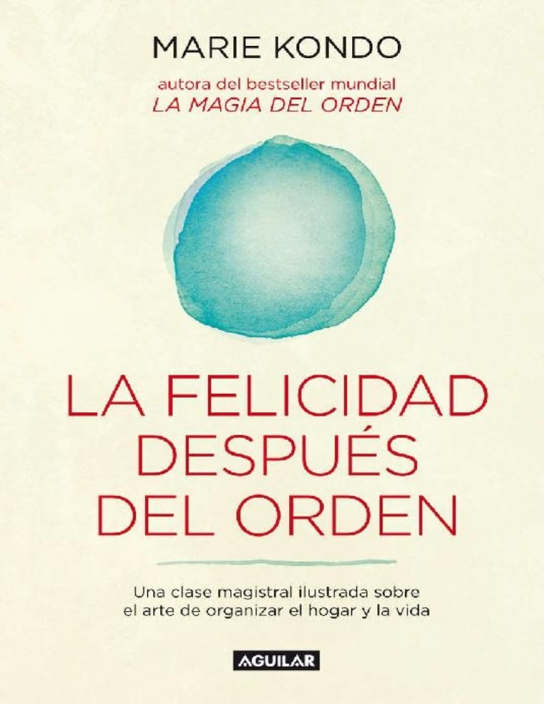 DESCARGAR en PDF el libro La Felicidad después del Orden de Marie Kondo Gratis y Completo