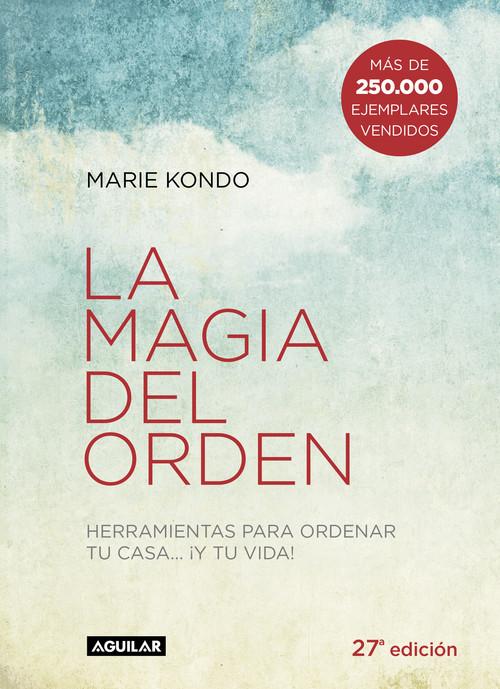 DESCARGAR en PDF el libro La Magia del Orden: Herramientas para ordenar tu Casa y tu Vida de Marie Kondo Gratis