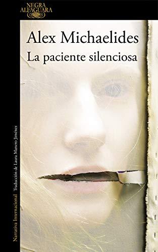 DESCARGAR en PDF el libro La paciente Silenciosa de Alex Michaelides Gratis
