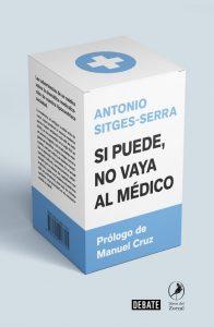 DESCARGAR en PDF el libro Si puede, no vaya al Médico de Antonio Sitges-Serra Gratis