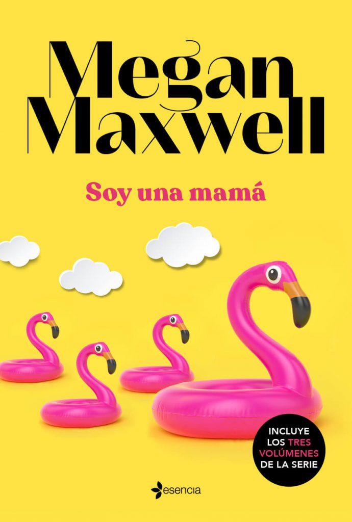 DESCARGAR en PDF el libro Soy una Mamá de Megan Maxwell Gratis