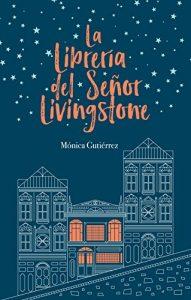 DESCARGAR en PDF el libro La librería del señor Livingstone de Mónica Gutiérrez Artero Gratis