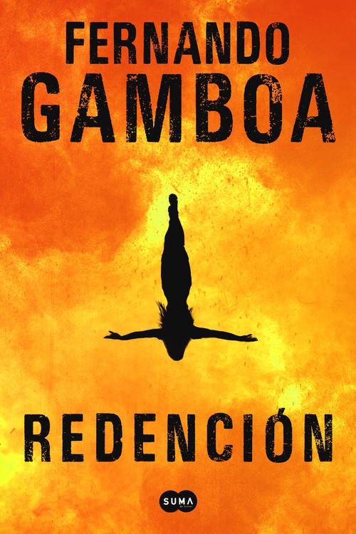 DESCARGAR en PDF el libro Redención de Fernando Gamboa Gratis